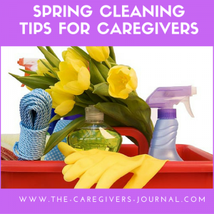 The Caregiver's Journal Spring Cleaning Tips for Caregivers and Seniors